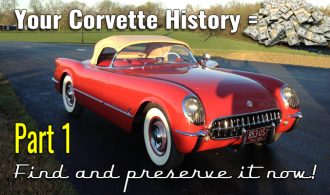 Your Corvette history – Find it now! Part 1