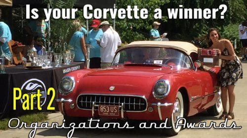Your Corvette History Part 2- Corvette Awards