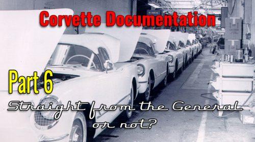 History Series Part 6- Fake Corvette Documentation