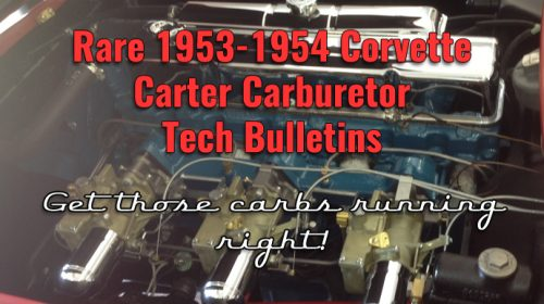 Rare Carter Carburetor Service Bulletins for 1953-1954 Corvettes