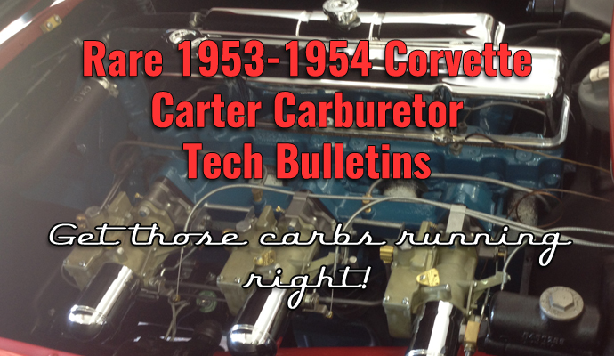 Rare Carter Carburetor Service Bulletins for 1953-1954 Corvettes